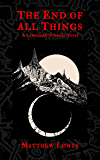 The End of All Things: A Labyrinth of Souls Novel