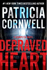 Depraved Heart: A Scarpetta Novel (Kay Scarpetta Book 23) Kindle Edition