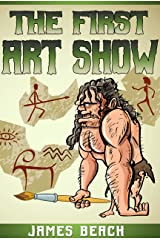 The First Art Show Kindle Edition