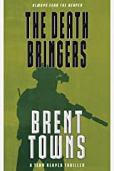 The Death Bringers: A Team Reaper Thriller Kindle Edition