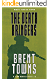 The Death Bringers: A Team Reaper Thriller