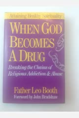 When God Becomes A Drug Hardcover