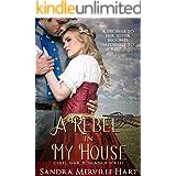 A Rebel in My House (Civil War Romance Series Book 2)