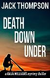 Death Down Under (Raja Williams Mystery Thriller Series Book 7)