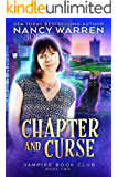 Chapter and Curse: A Paranormal Women's Fiction Cozy Mystery (Vampire Book Club 2)