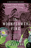 The Moonflower Vine: A Novel (P.S.)