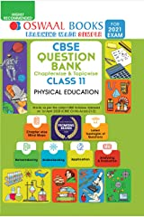 Oswaal CBSE Question Bank Chapterwise & Topicwise Class 11, Physical Education (For 2021 Exam) Kindle Edition