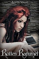 Rotten Rapunzel (Dark Fairy Tale Queen Series Book 3) Kindle Edition