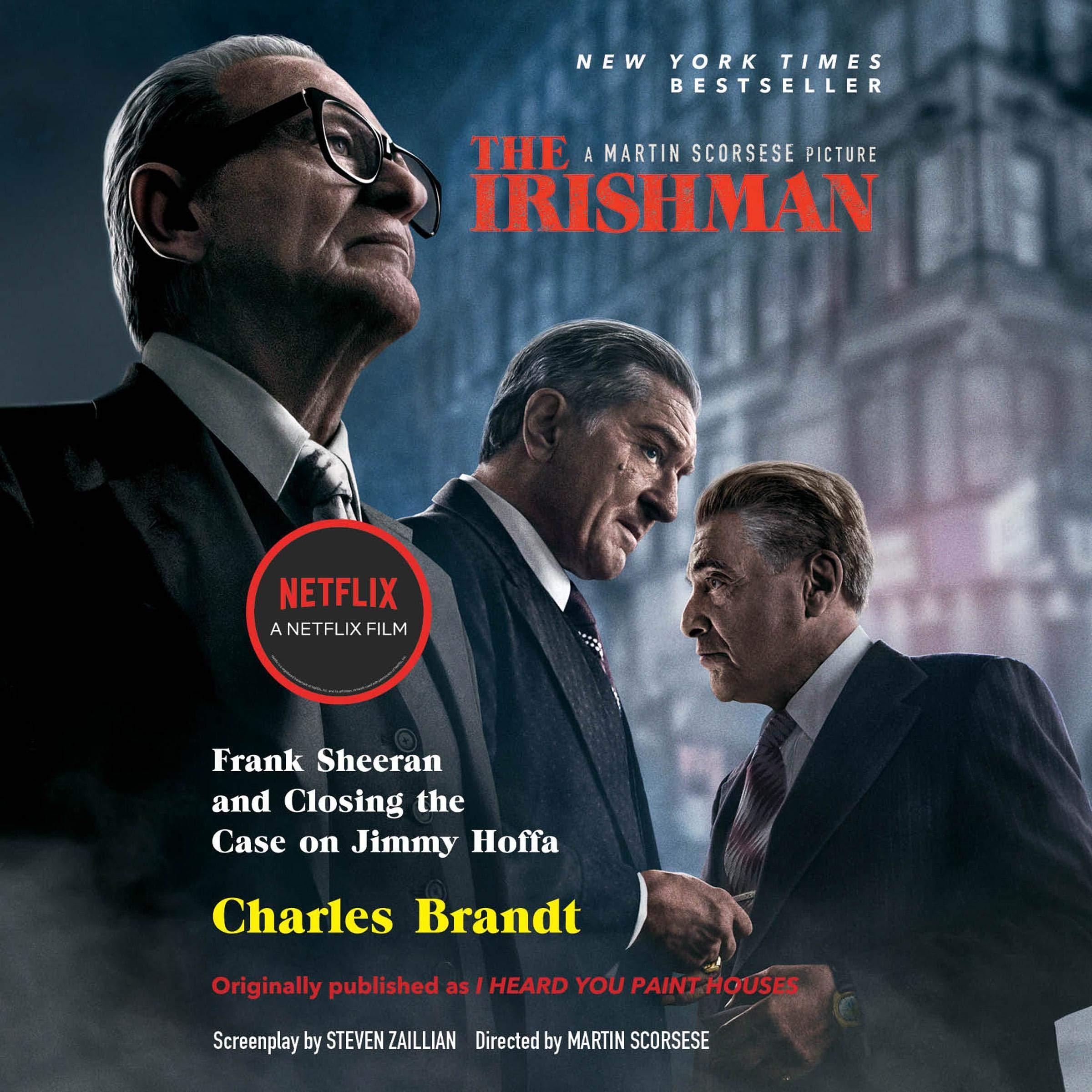 The Irishman  Movie Tie In   Frank Sheeran And Closing The Case On Jimmy Hoffa