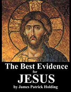 The Best Evidence for Jesus