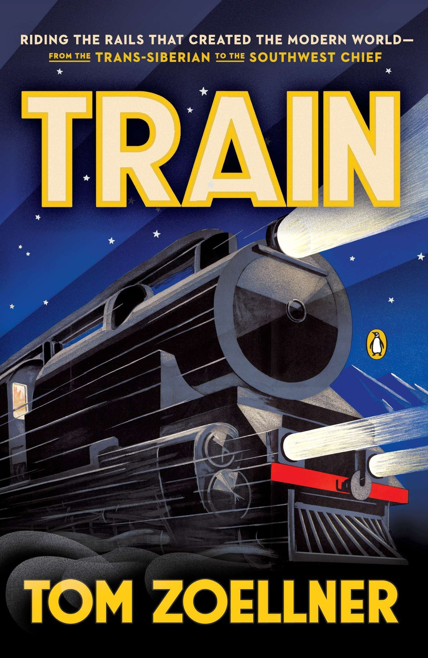 Read Online Train: Riding the Rails That Created the Modern World--from the Trans-Siberian to the Southwest Chief PDF