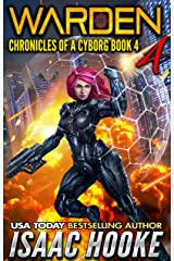 Warden 4 (Chronicles of a Cyborg) Kindle Edition