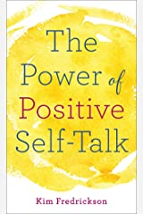 The Power of Positive Self-Talk Mass Market Paperback
