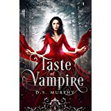 A Taste of Vampire (Kingdom of Blood and Ash Book 1)