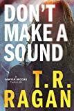 Don't make a Sound: A Sawyer Brooks Thriller: 1