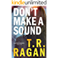 Don't Make a Sound: A Sawyer Brooks Thriller