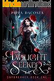 Twilight Seeker: A gothic urban fantasy (Daybreaker Book 1)