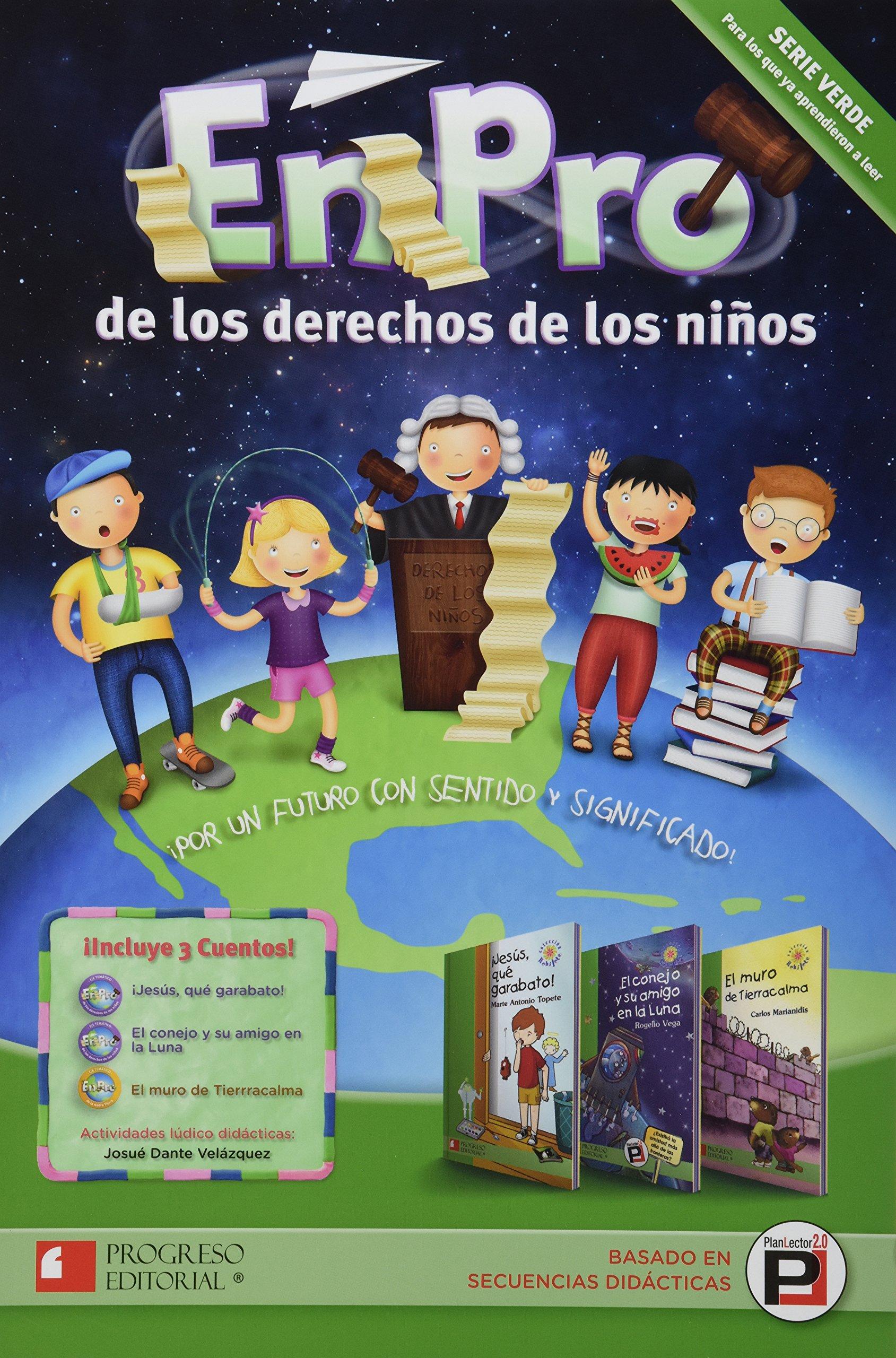 En Pro De Los Derechos De Los Ninos / Serie Verde Primari Paperback – 2013