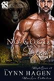 No Good Deed [Maple Grove 21] (Siren Publishing: The Lynn Hagen ManLove Collection)