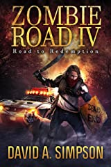 Zombie Road IV: Road to Redemption Kindle Edition