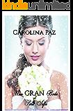 Una gran boda para Sofia (Spanish Edition)