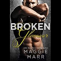 Broken Glamour (English Edition)
