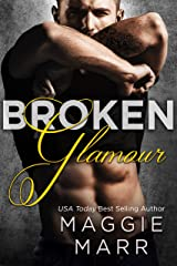 Broken Glamour (Glamour Series Book 2) Kindle Edition