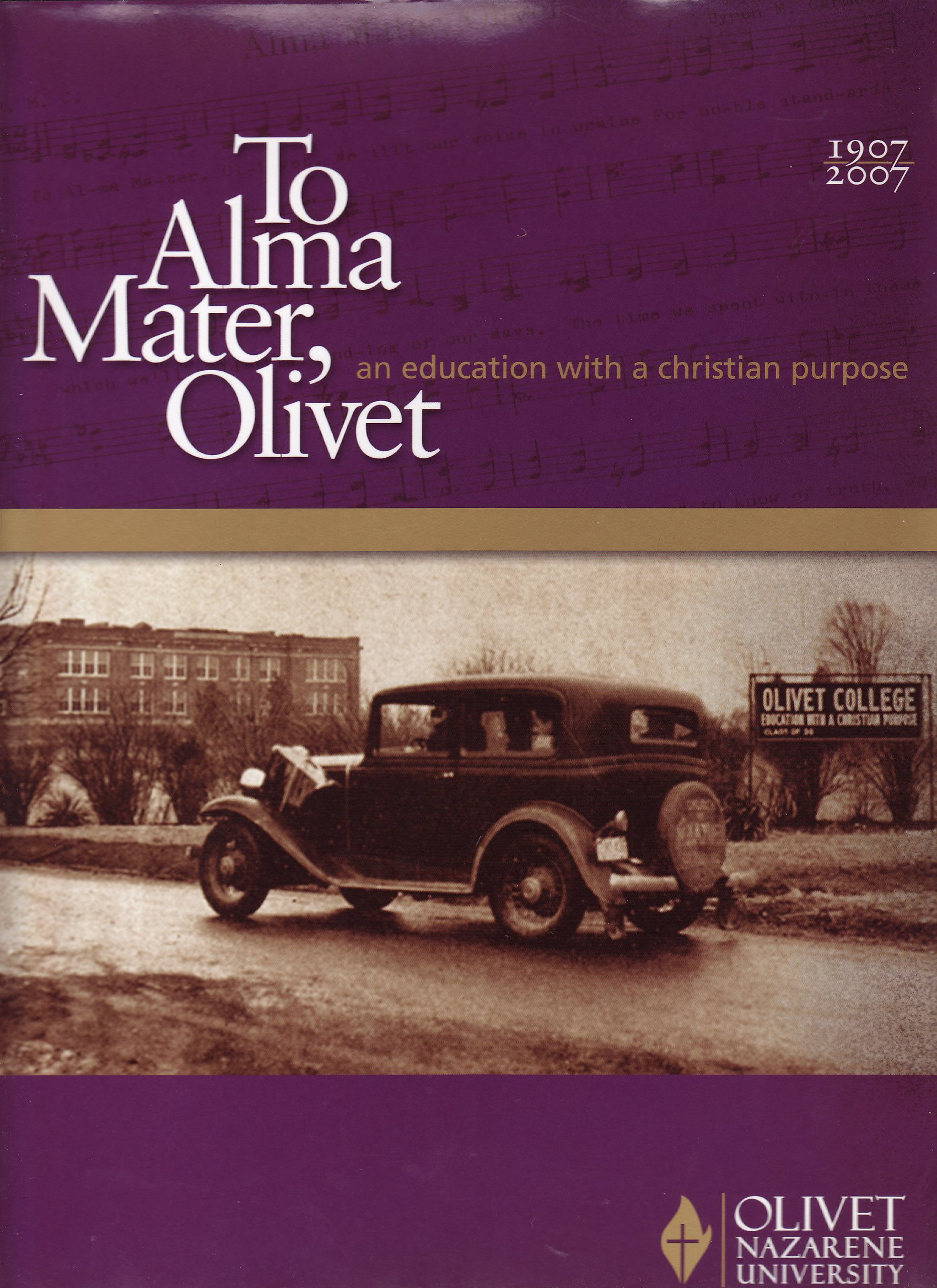 To Alma Mater, Olivet: An Education With a Christian Purpose pdf