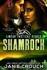 Shamrock: A Linear Tactical Romantic Suspense Standalone Kindle Edition