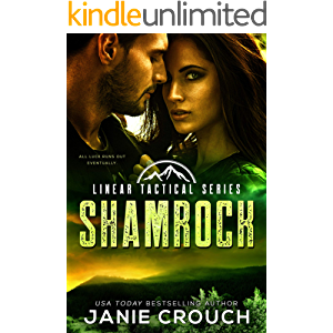 Shamrock: A Former-Military Romantic Suspense Standalone (Linear Tactical)