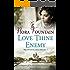 Love Thine Enemy