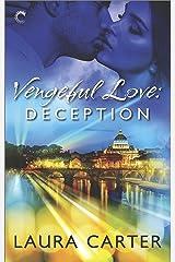 Vengeful Love: Deception Kindle Edition