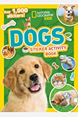 National Geographic Kids Dogs Sticker Activity Book (NG Sticker Activity Books) Paperback