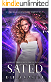 Sated: A Reverse Harem Dragon Shifter Fairytale Book (Goldilocks and The Three Dragons Trilogy 3)