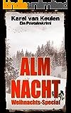 Almnacht: Weihnachts-Special (Postalmkrimi Teil 4)