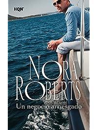 Un negocio arriesgado (Nora Roberts) (Spanish Edition)