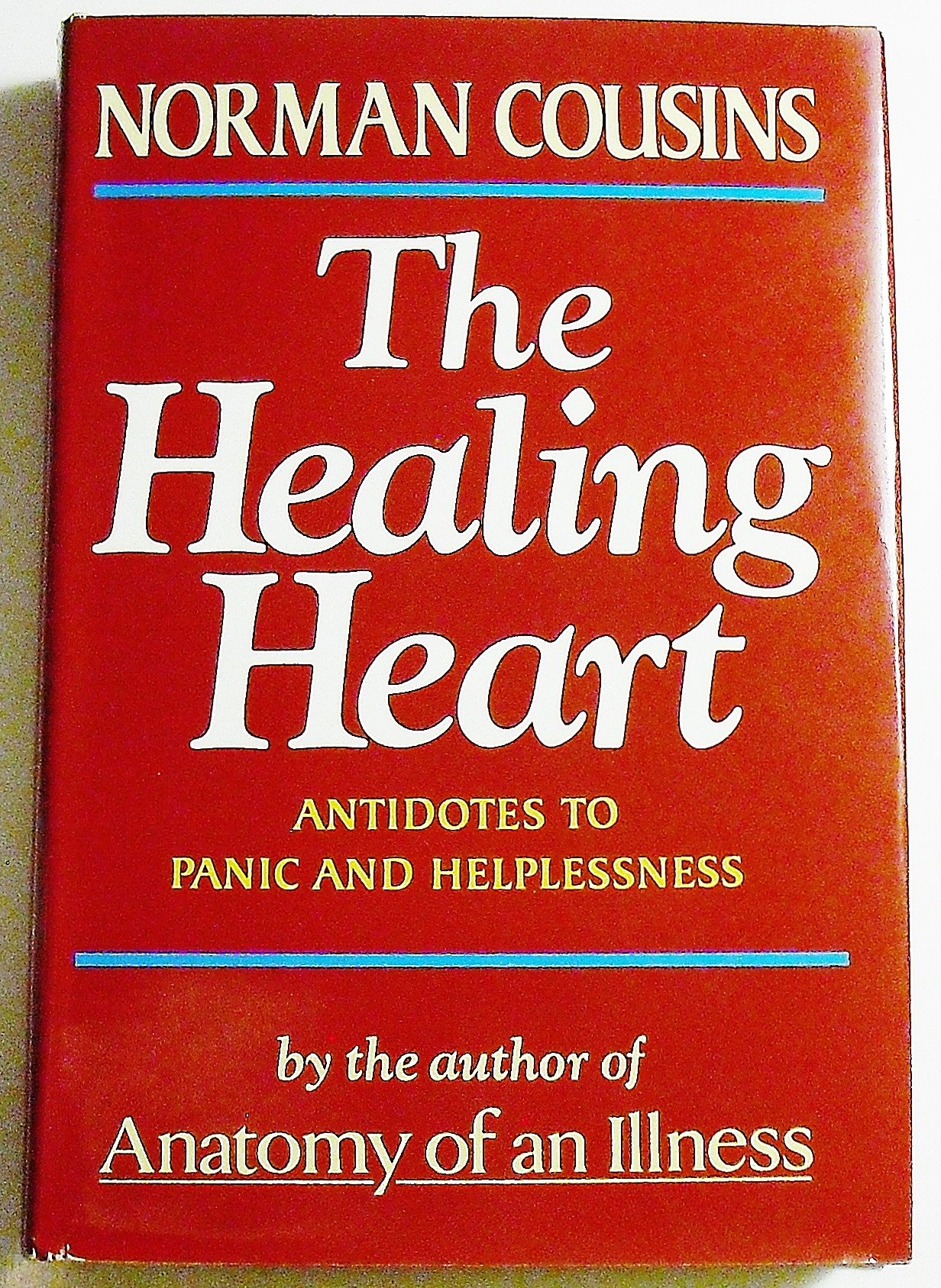 Healing Heart, Antidotes to Panic and Helplessness: Norman Cousins ...