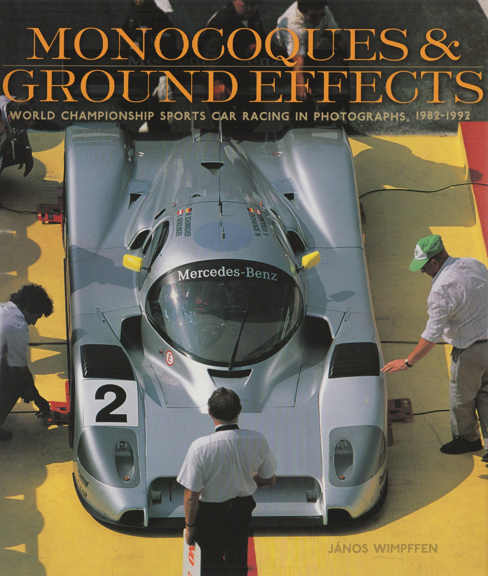 Read Online Monocoques & Ground Effects: World Championship Sports Car Racing in Photographs, 1982-1992 PDF