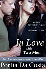 In Love With Two Men: two love triangle romance novellas Kindle Edition