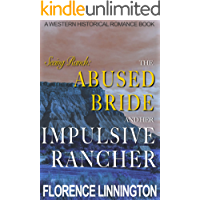 The Abused Bride And Her Impulsive Rancher (Seeing Ranch): A Western Historical Romance Book
