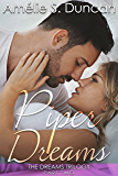 Piper Dreams Part Two (The Dreams Trilogy Book 2)
