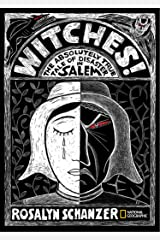 Witches: The Absolutely True Tale of Disaster in Salem Kindle Edition