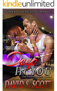 Amazon deeper in you the phoenix series book 2 ebook david s deep in you the phoenix series book 1 fandeluxe Images