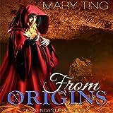 From Origins: Descendant Prophecies, Book 3