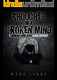 Thoughts of a Broken Mind: A Shouldn't Have Dealt Bonus Chapter