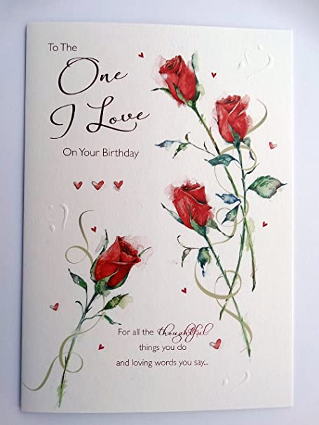To The One I Love Female Roses Hearts Word Design Happy Birthday