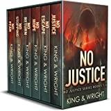 No Justice: The Complete Series: A Dark Vigilante Thriller Series (English Edition)
