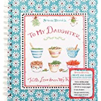 Recipe Keepsake Book - To My Daughter: With Love from My Kitchen