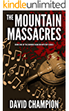 The Mountain Massacres: Bomber Hanson Courtroom Drama Mystery Series, 1
