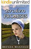 Amish Romance: Broken Promises (Mary's Story Book 1)